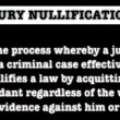 What is Jury Nullification?